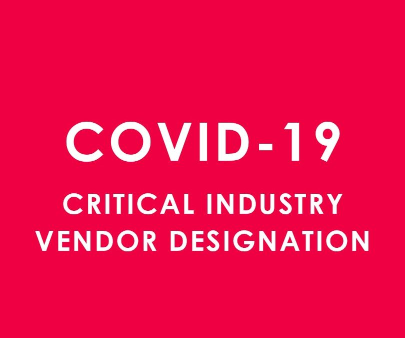 Critical Industry Vendor/Contractor Designation